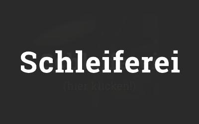 Schleiferei